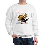 Tofu Not Turkey Sweatshirt