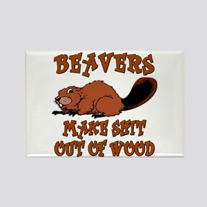 Beavers ... make shit out of wood Rectangle Magnet