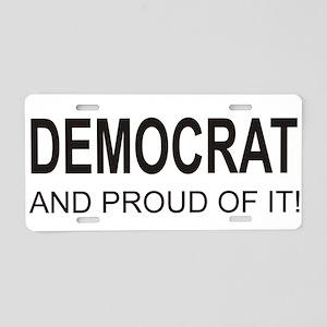 The Proud Democrat Aluminum License Plate