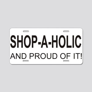 The Proud Shop-A-Holic Aluminum License Plate
