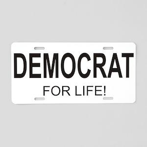 Democrat For Life Aluminum License Plate