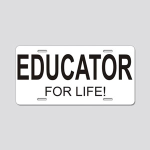 Educator For Life Aluminum License Plate