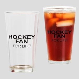 Hockey Fan For Life Drinking Glass