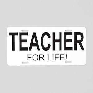 Teacher For Life Aluminum License Plate