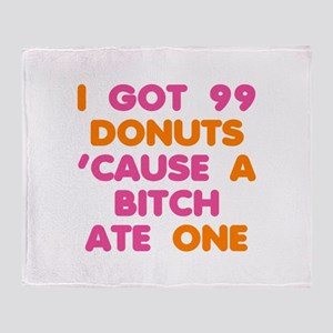 99 Problems Donuts Throw Blanket