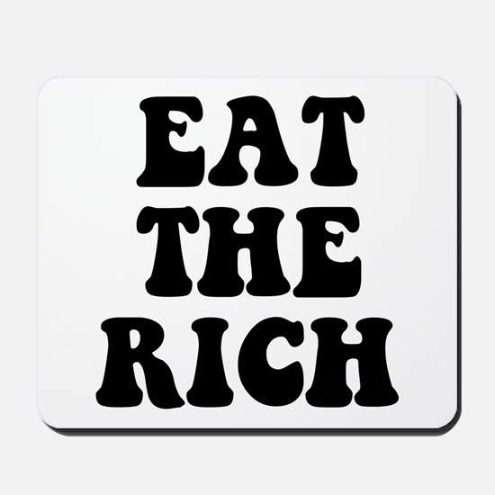 Eat The Rich Occupy Wall Street Protest Mousepad
