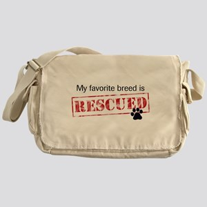 My Favorite Breed Is Rescued Messenger Bag