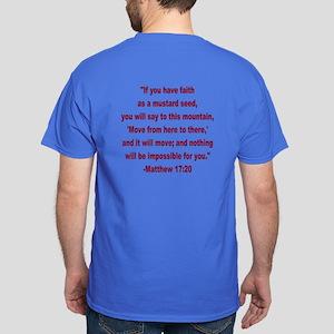 What Did Jesus Say--Mustard Seed Dark T-Shirt