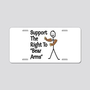 "Support The Right to ""Bear Arms"" Aluminum License"