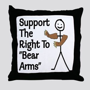 "Support The Right to ""Bear Arms"" Throw Pillow"