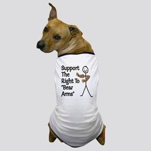 "Support The Right to ""Bear Arms"" Dog T-Shirt"