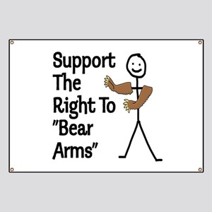 """Support The Right to """"Bear Arms"""" Banner"""
