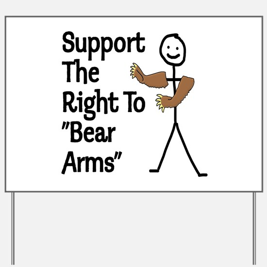 "Support The Right to ""Bear Arms"" Yard Sign"