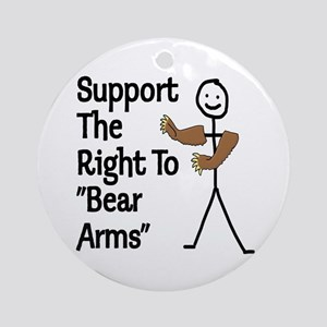 "Support The Right to ""Bear Arms"" Ornament (Round)"