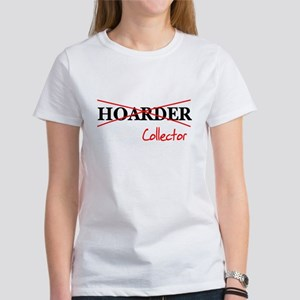 I'm not a hoarder, I'm a coll Women's T-Shirt