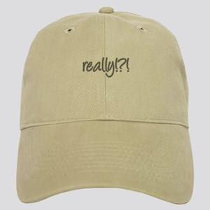 really!?!_Gray Cap