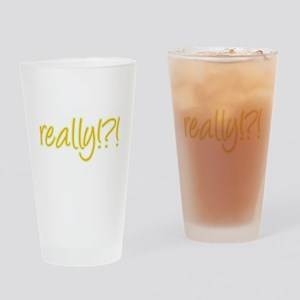 really!?!_Yellow Drinking Glass