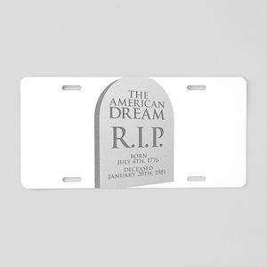 American Dream is Dead Aluminum License Plate