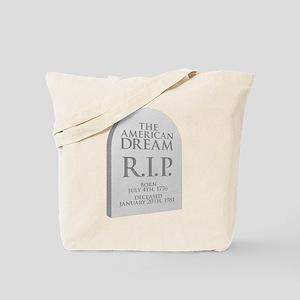 American Dream is Dead Tote Bag