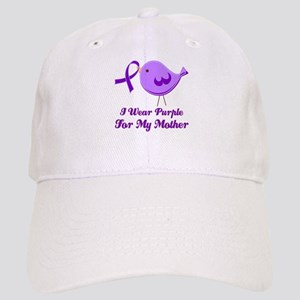I Wear Purple For My Mother Cap