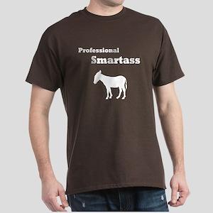 Professional Smartass Dark T-Shirt