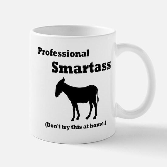 Professional Smartass Mug