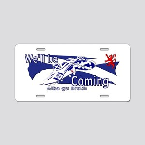 Scotland We'll be Coming Aluminum License Plate
