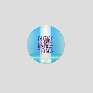 Next Big Thing Mini Button