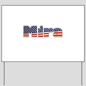 American Mira Yard Sign