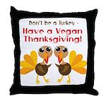 Vegan Thanksgiving Throw Pillow