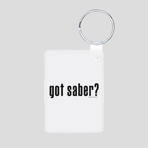 got saber? Aluminum Photo Keychain