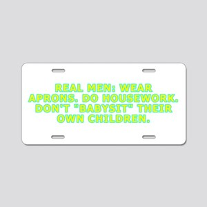 Real men wear aprons Aluminum License Plate