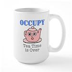 Occupy Wall Street Tea Time i Large Mug