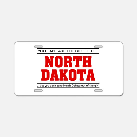 'Girl From North Dakota' Aluminum License Plate
