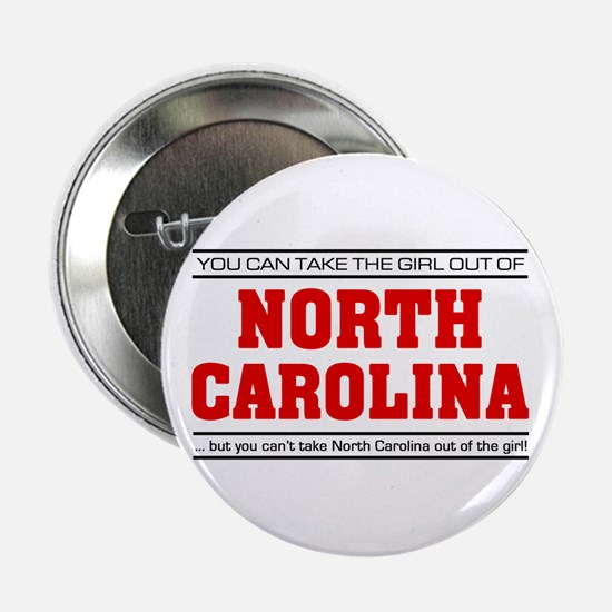 "'Girl From North Carolina' 2.25"" Button"