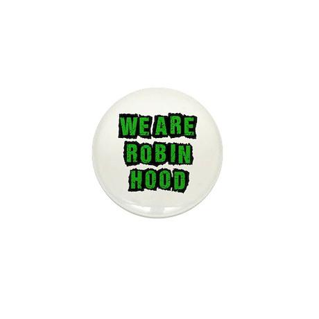 We Are Robin Hood Occupy Mini Button