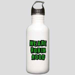 We Are Robin Hood Occupy Stainless Water Bottle 1.