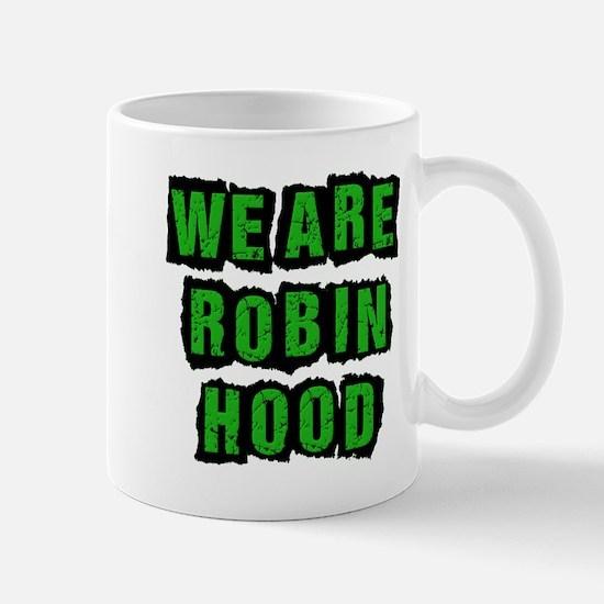 We Are Robin Hood Occupy Mug