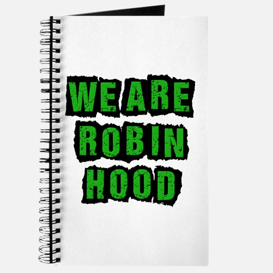 We Are Robin Hood Occupy Journal