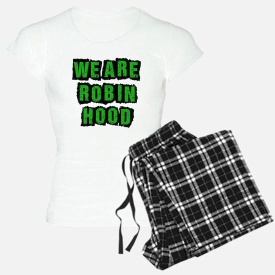 We Are Robin Hood Occupy Pajamas