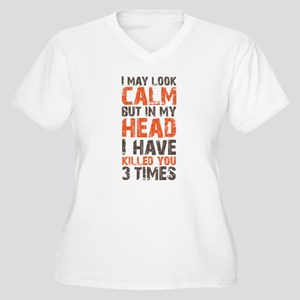 I may look calm Women's Plus Size V-Neck T-Shirt