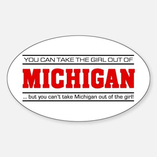 'Girl From Michigan' Sticker (Oval)