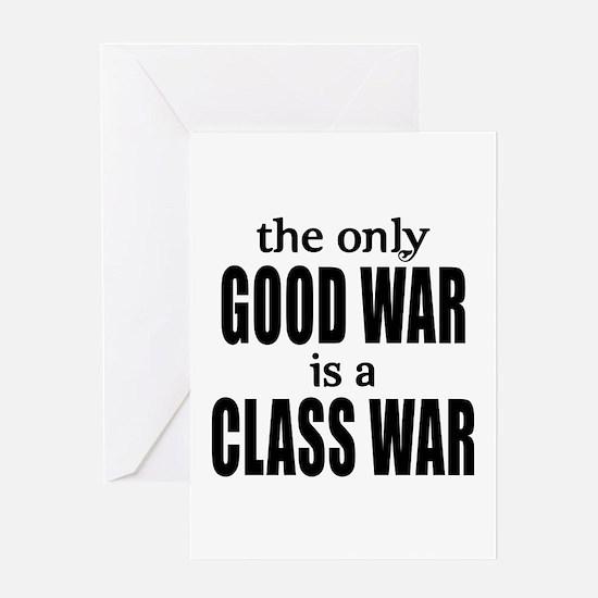 The Only Good War is a Class War Greeting Card