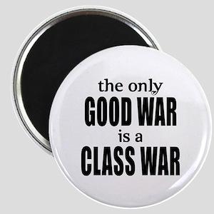 The Only Good War is a Class War Magnet