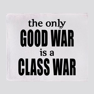 The Only Good War is a Class War Throw Blanket