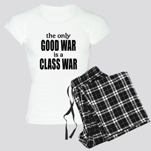 The Only Good War is a Class War Women's Light Paj