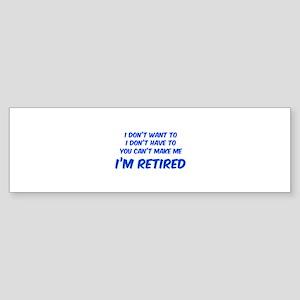 I'm Retired Sticker (Bumper)