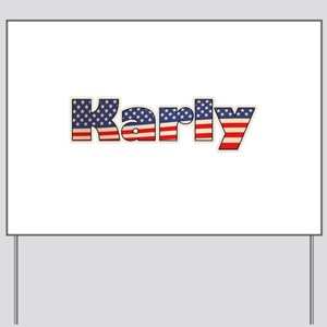 American Karly Yard Sign
