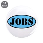 """Occupy Wall Street Job 3.5"""" Button (10 pack)"""
