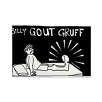 Billy Gout Gruff Rectangle Magnet (100 pa